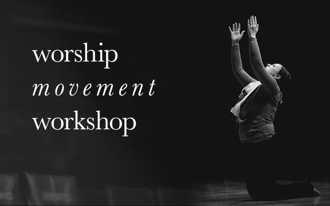 Worship Movement Workshop